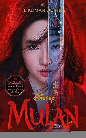 Mulan - Le roman du film (Films-séries TV)