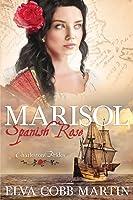Marisol ~ Spanish Rose (Charleston Brides #1)