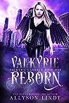Valkyrie Reborn (Valkyrie's Legacy #1)