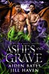 Ashes and Grave (Dragon Magic, #2)