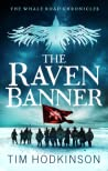 The Raven Banner (The Whale Road Chronicles, #2)
