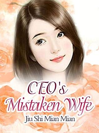 CEO's Mistaken Wife: Volume 4