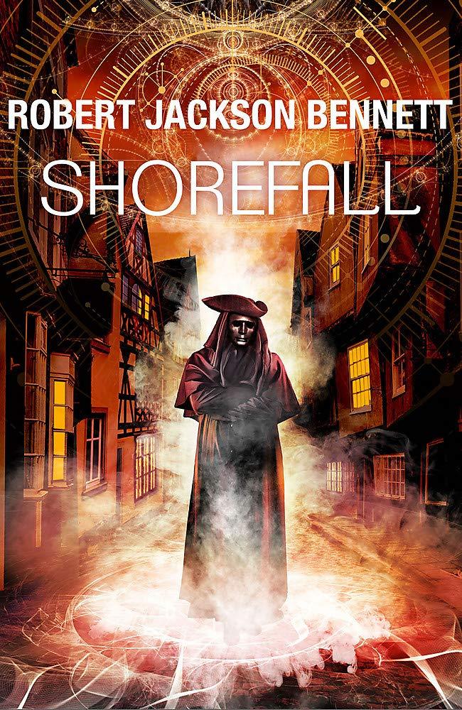 Shorefall - Robert Jackson Bennett