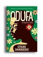 Odufa, A Lover's Tale