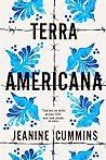 Terra Americana by Jeanine Cummins