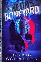 The Neon Boneyard (Daniel Faust, #8)