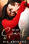 Be My Spark (Make It Marriage, #5)