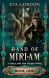 Hand of Miriam (Bayla and the Golem, #1)