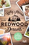 Redwood Dreams - Es beginnt mit einem Knistern (Redwood Ridge, #5)