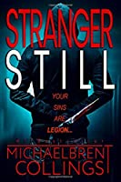 Stranger Still