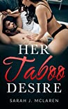Her Taboo Desire (She Commands, #1)