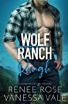 Rough (Wolf Ranch #1)