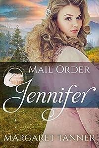 Mail Order Jennifer (Widows, Brides, and Secret Babies #2)