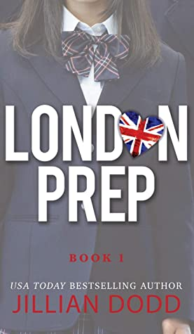 London Prep (London Prep, #1) by Jillian Dodd