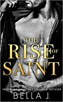 The Rise of Saint