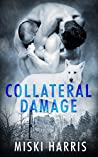 Collateral Damage (Don't Ask, Don't Tell Book 2)