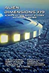 Alien Dimensions Science Fiction Short Stories Anthology Series #19