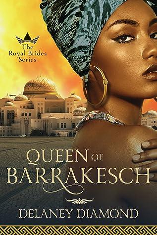 Queen of Barrakesch (Royal Brides, #3)