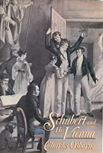Schubert and His Vienna