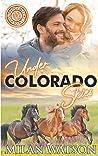 Under Colorado Skies (Colorado Crazy, #1-3)