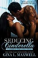 Seducing Cinderella (Fighting for Love #1)
