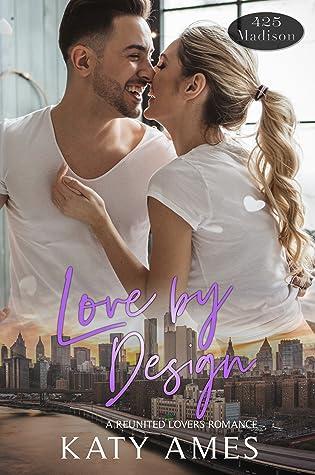 Love by Design (A 425 Madison Novel, #16)