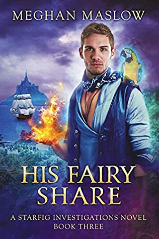 His Fairy Share (Starfig Investigations, #3)