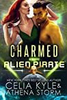 Charmed By The Alien Pirate (Mates of the Kilgari, #3)