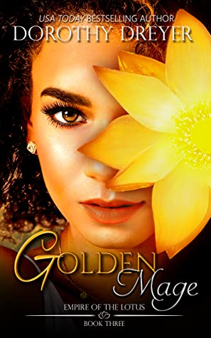 Golden Mage (Empire of the Lotus, #3)