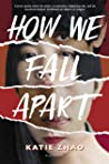 How We Fall Apart (How We Fall Apart, #1)