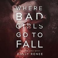 Where Bad Girls Go to Fall (Good Girls, #2)