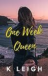 One Week Queen