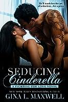 Seducing Cinderella (Fighting for Love, #1)