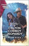 Colton Cowboy Jeopardy (The Coltons of Mustang Valley #8)