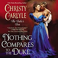 Nothing Compares to the Duke (The Duke's Den, #3)