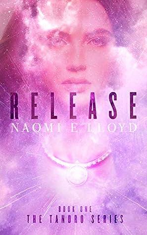 Release (Tandro, Volume 1)