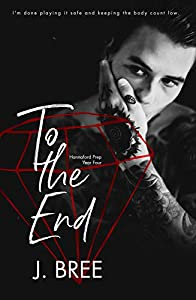 To The End (Hannaford Prep #4)