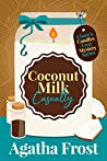 Coconut Milk Casualty (Claire's Candles #3)