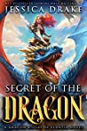 Secret of the Dragon (Dragon Riders of Elantia, #6)