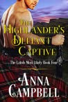 The Highlander's Defiant Captive (The Lairds Most Likely, #4)