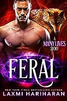 Feral (Many Lives, #1)
