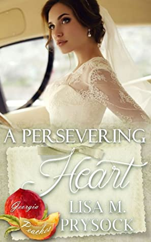 A Persevering Heart