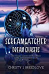 Dream Chasers (Screamcatcher # 2)