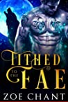 Tithed to the Fae (Fae Mates, #1)