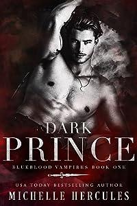 Dark Prince (Blueblood Vampires #1)