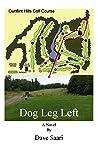 Dog Leg Left