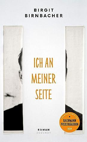 Ich an meiner Seite by Birgit Birnbacher