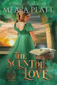 The Scent of Love (The Book of Love, #5)