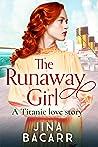 The Runaway Girl:...