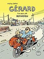 Gérard Five Years with Depardieu